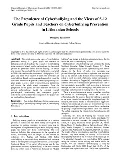 The Prevalence of Cyberbullying and the Views of 5-12 Grade